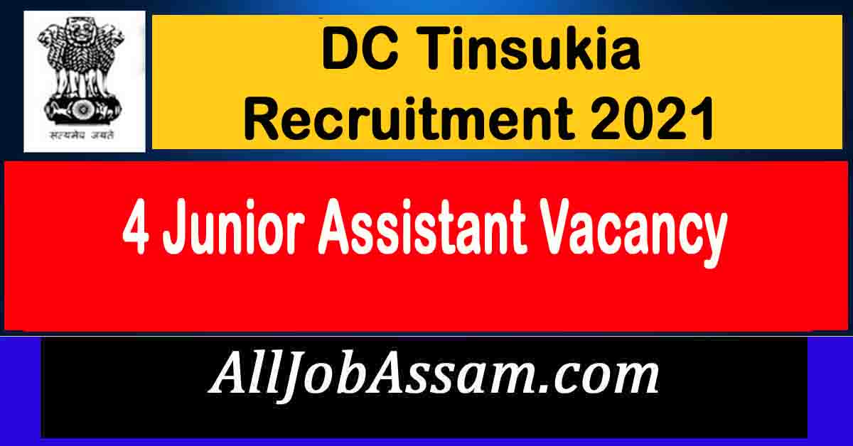 DC Tinsukia Recruitment 2021