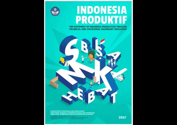 Buku Menuju Indonesia Produktif Melalui Pendidikan Menengah Kejuruan