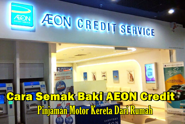 Cara Semak Baki AEON Credit Motor Kereta