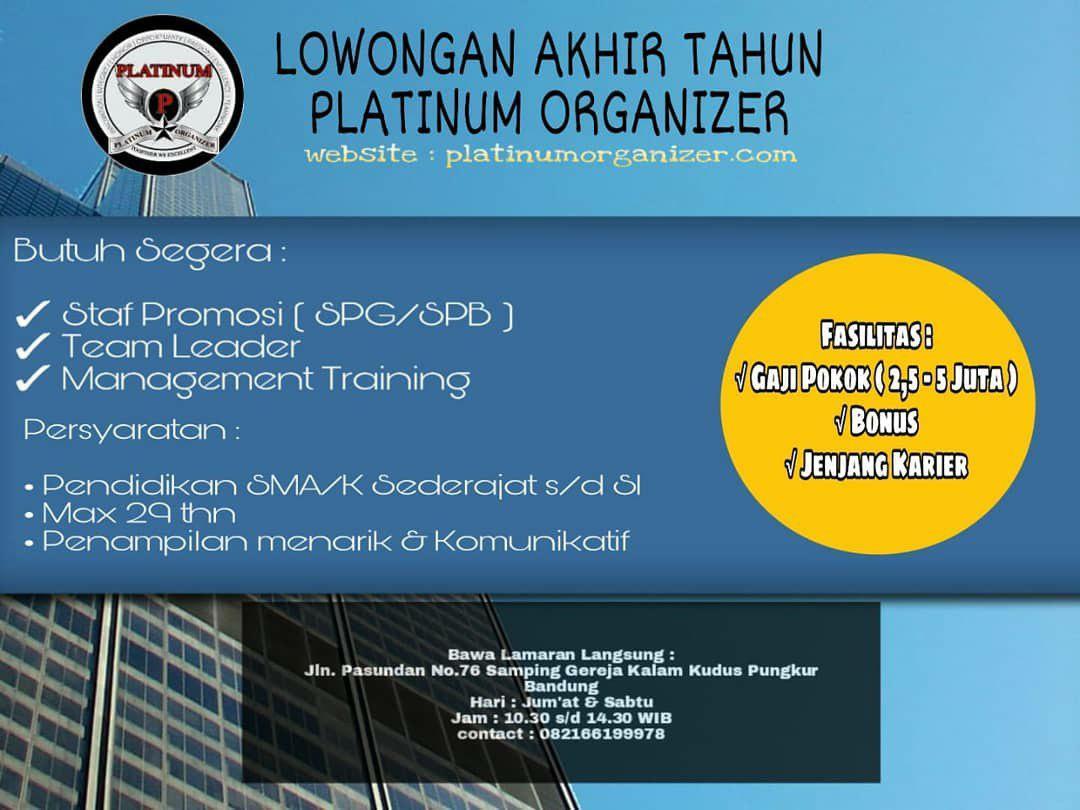 Loowngan Kerja Platinum Organizer Bandung Desember 2018