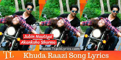 khuda-raazi-song-lyrics