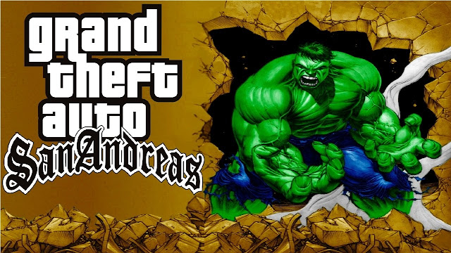 GTA San Andreas Hulk Mod Latest Version