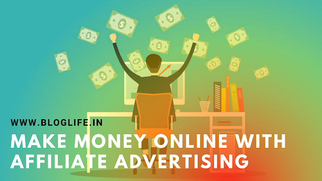 Make money online with affiliate advertising