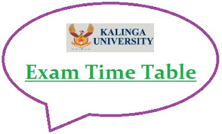 Kalinga University Exam Date Sheet 2020