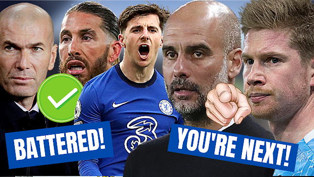 CHELSEA NEWS: WRITTEN OFF & BATTERED MADRID   PEP & MAN CITY - YOU RE NEXT!