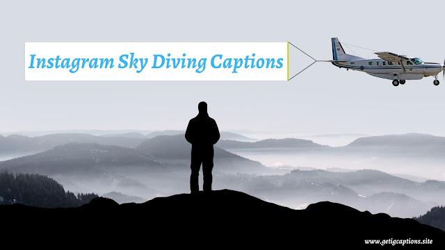 Sky Diving Captions,Instagram Sky Diving Captions,Sky Diving Captions For Instagram