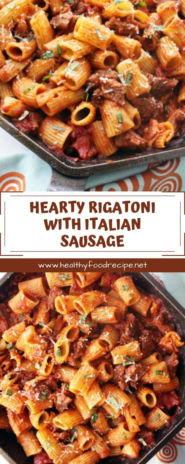 HEARTY RIGATONI WITH ITALIAN SAUSAGE