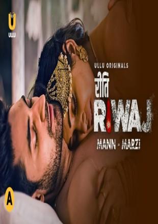 Riti Riwaj: Mann-Marzi 2021 Hindi Episode HDRip 720p