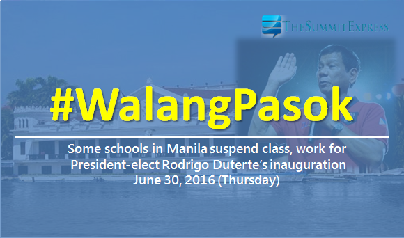 #WalangPasok: Schools in Manila suspend classes, work for Duterte's inauguration (June 30)