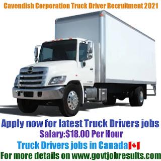 Cavendish Farms Corporation Truck Driver Recruitment 2021-22