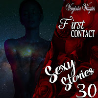 Sexy Stories 30 - First Contact: Sensuality Over Diplomacy