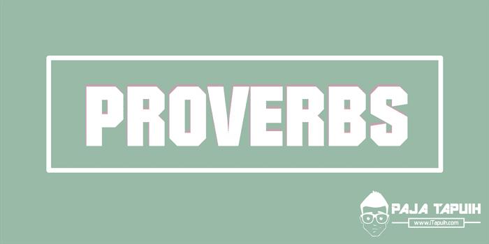 50 English Proverbs Beserta Makna Dan Terjemahannya Paja Tapuih