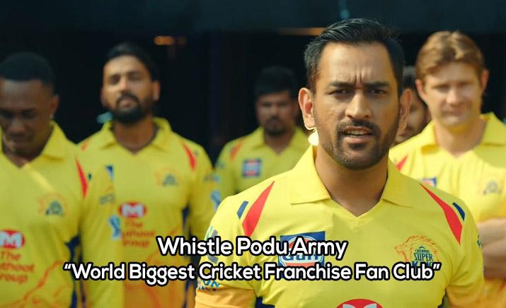 Whistle Podu Army: World Biggest Cricket Franchise Fan Club