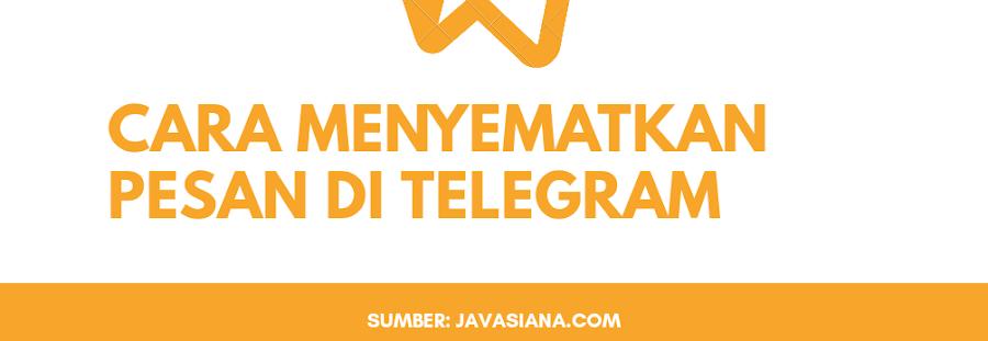 Cara Menyematkan Pesan di Aplikasi Telegram