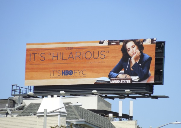 Veep Hilarious HBO Emmy billboard