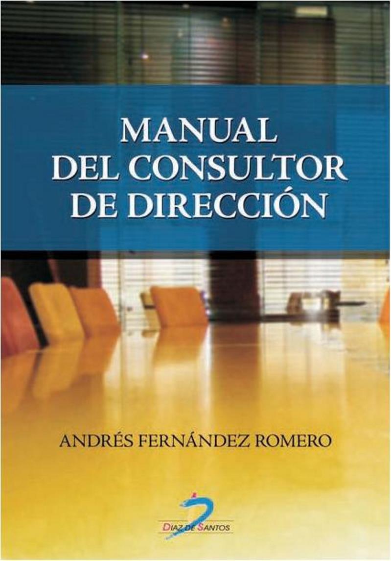 Manual del consultor de dirección – Andrés Fernández Romero