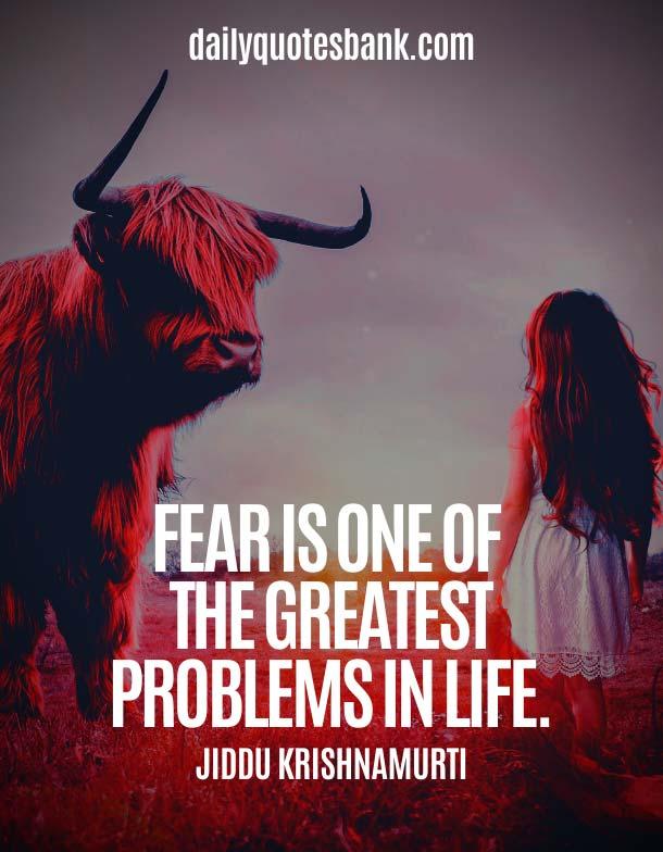 Jiddu Krishnamurti Quotes On Fear
