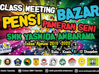 Desain Banner Pensi Bazar Class Meeting SMK Yasmida Ambarawa