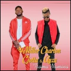 Miller Charton - Tsama Namina (feat. C Jotta & Ayza)
