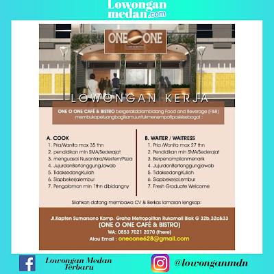 Informasi Loker Medan Juni 2020 di One O One Cafe & Bistro Medan Sebagai Cook & Waiter/Waitress