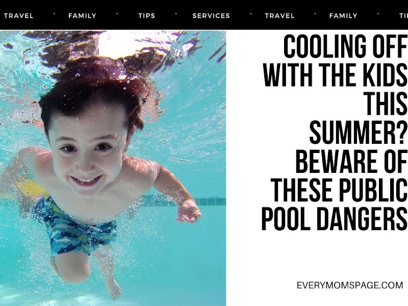 Cooling Off with the Kids This Summer? Beware of These Public Pool Dangers