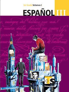 Libro de TelesecundariaEspañolIIITercer gradoVolumen ILibro para el Alumno2016-2017