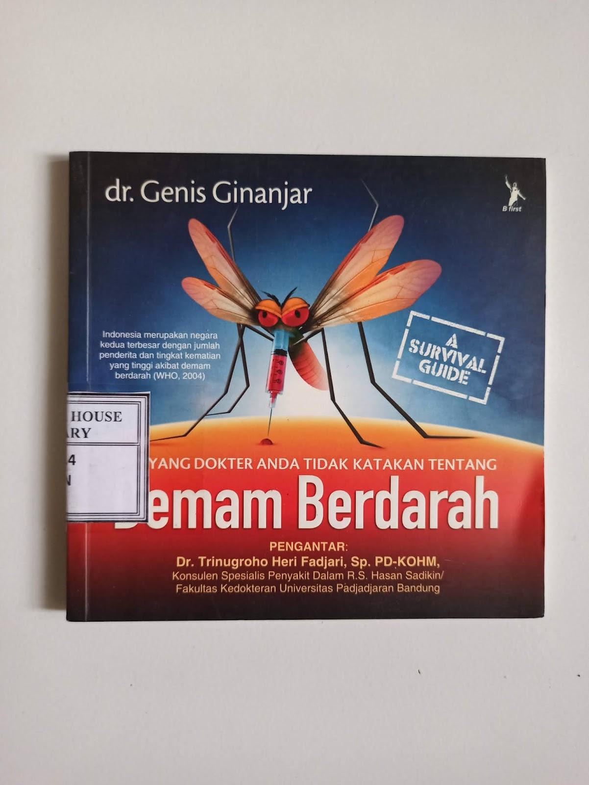 A Survival Guide Demam Berdarah