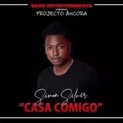Simon Silver - Casa Comigo [ 2019 ] BAIXAR MP3