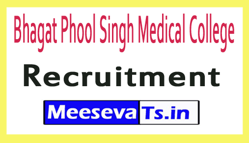 Bhagat Phool Singh Medical College Recruitment
