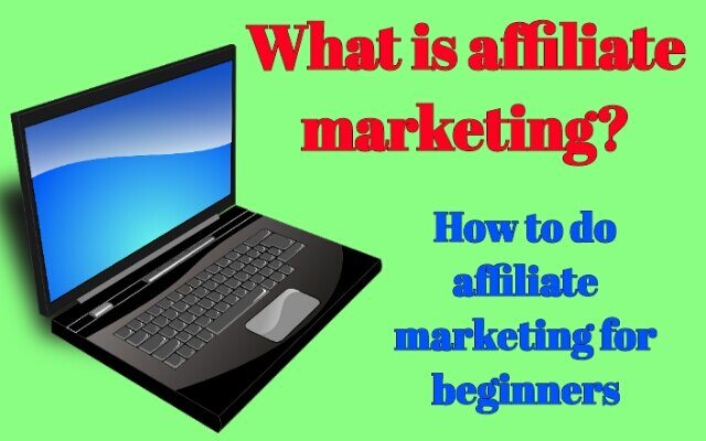What is affiliate marketing and How to do affiliate marketing for beginners - jankari update