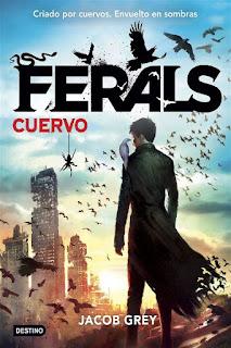 Cuervo   Ferals #1   Jacob Grey