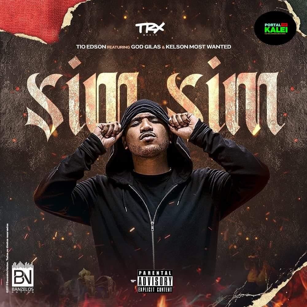 Tio Edson - Sim Sim (feat GodGilas & Keçson Most Wanted) (Rap) [Download] 2019