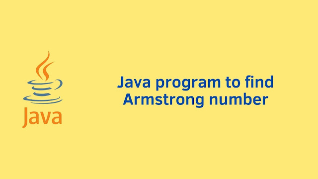 Java program to find Armstrong number
