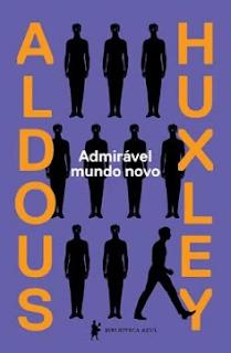 ADMIRAVEL MUNDO NOVO - Aldous Huxley