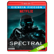 Spectral (2016) NF WEBRip 720p Audio Dual Latino-Ingles