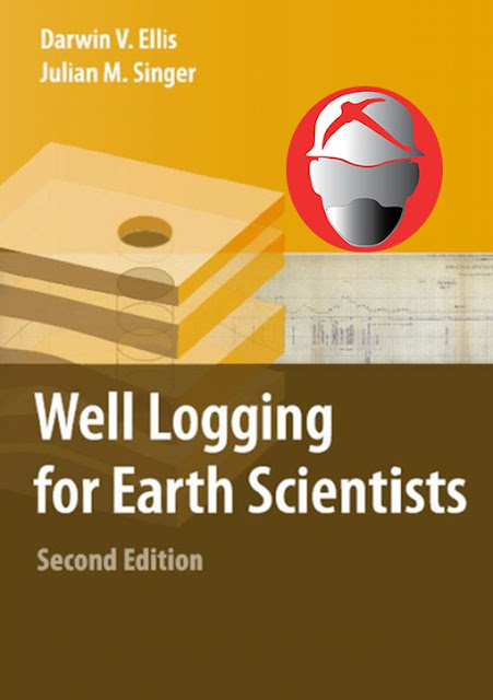 Well Logging for Earth Scientists By Darwin V.Ellis & Julian M