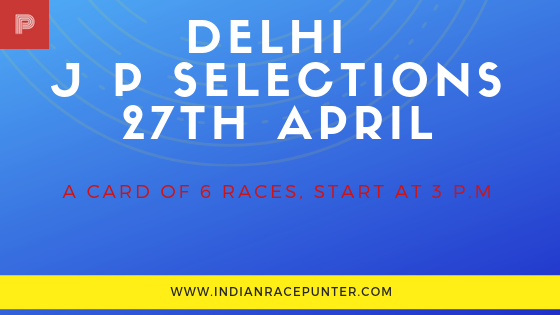 Delhi Jackpot Selections 27th April