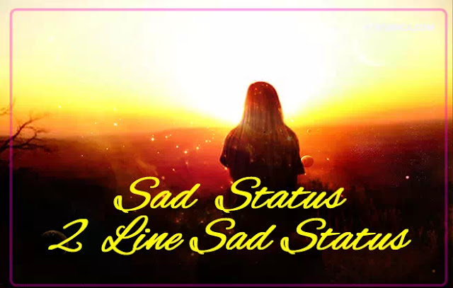 Dard Bhare Status{Sad Status} 2 line sad status