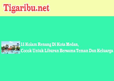 Kolam Renang Di Medan, Waterpark Di Medan, Wisata Kolam Renang Di Medan, Kolam Renang Murah Di Medan