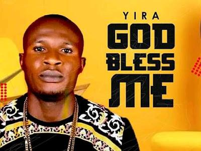 [Music] Yira - God Bless Me