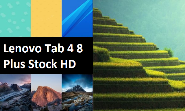 5 Download Lenovo Tab 4 8 Plus Stock Wallpapers