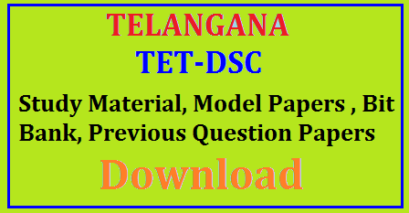 TET, DSC - Study Material, Model Papers, Bit Bank, Previous Question Papers Download TET Books , Study Materials ,Question Bank | TET Books | Study Materials | Question Bank : TET (Teacher Eligibility Test) or (Teachers Eligibility Test) Exam 2017 Books | Study Materials | Question Bank TET Exam Books 2017 | Study Materials | Question Bank | TS TET Material PDF – Telangana TET Exam Syllabus 2017| TS TET Material 2017 | Telangana-TSTET-DSC-study-material-model papers-bit-bank-previous-queation-papers-syllabus-download TS TET Material 2017 for all subjects are available here. Telangana State has released an official notification for TS TET 2017http://www.paatashaala.in/2017/06/ts-tet-dsc-study-material-model-papers.html.