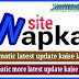 Wapka website automatic latest update code kaise lagaye with more updates