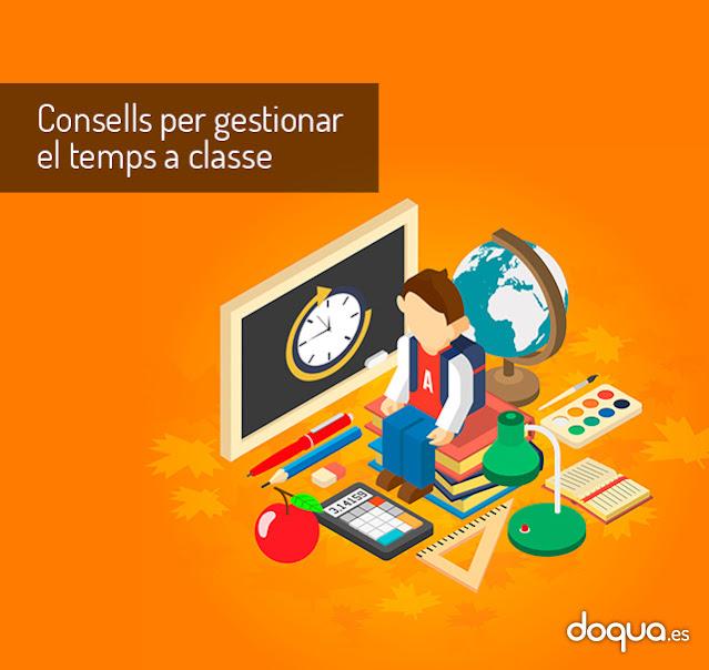 consells per gestionar el temps a classe Doqua
