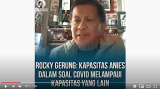 Rocky Gerung: Kapasitas Anies Dalam Menangani Covid Melampaui Kapasitas Yang Lain
