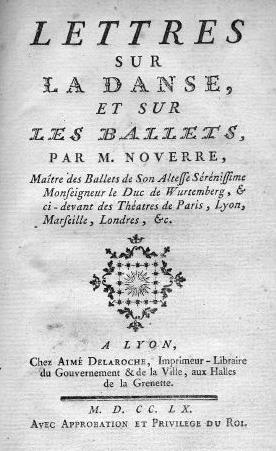 Noverre Lettres sur la danse et les ballets, Lyon 1760