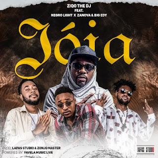 Ziqo – Joia (feat. Negro Light x Zanova & Big Edy) ( 2020 ) [DOWNLOAD]