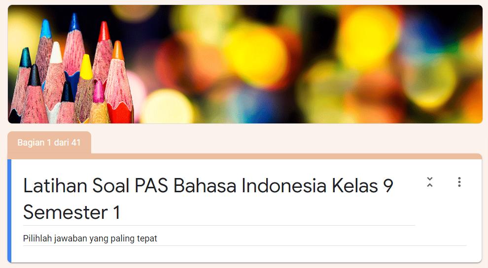 Latihan Soal PAS Bahasa Indonesia SMP Kelas 9 Semester ...