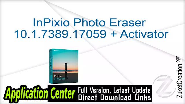 InPixio Photo Eraser 10.1.7389.17059 + Activator