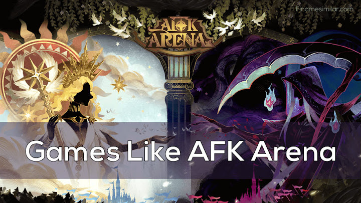 Games Like AFK Arena, AFK Arena recommendations